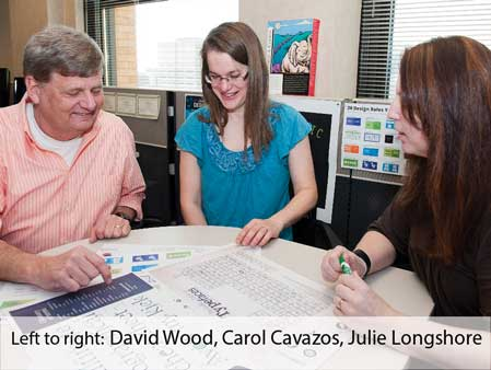 David Wood, Carol Cavazos, Julie Longshore