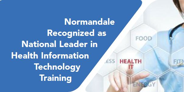 Normandale Recognized as National Leader in Health Information Technology Training