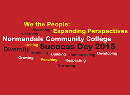"Normandale Community College will hold its sixth annual Success Day, ""We the People: Expanding Perspectives"" at the college on Tuesday, Feb. 10 from 8:30 a.m. to 7 p.m."
